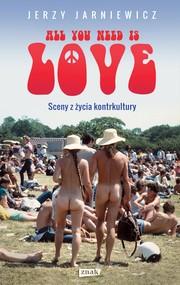 okładka All you need is love, Ebook | Jerzy Jarniewicz