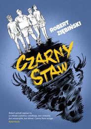 okładka Czarny Staw, Ebook | Robert Ziębiński