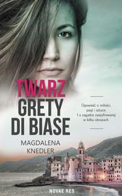 okładka Twarz Grety di Biase, Ebook | Magdalena  Knedler
