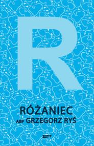 okładka Różaniec, Ebook | Grzegorz Ryś