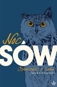 okładka Noc Sów, Ebook | Karczewski Jacek