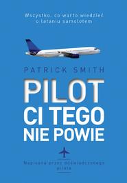 okładka Pilot ci tego nie powie, Ebook   Patrick Smith