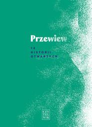 okładka Przewiew.12 historii otwartych, Ebook   Praca  Zbiorowa