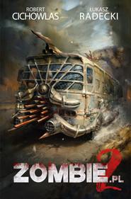 okładka Zombie 2 pl, Ebook | Robert Cichowlas, Łukasz Radecki