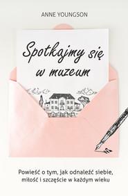 okładka Spotkajmy się w muzeum, Ebook | Anne Youngson