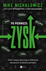 okładka Po pierwsze: ZYSK, Ebook   Mike Michalowicz