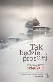 okładka Tak będzie prościej, Ebook   Przemysław Semczuk