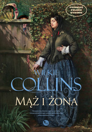 okładka Mąż i żona, Ebook | Wilkie Collins
