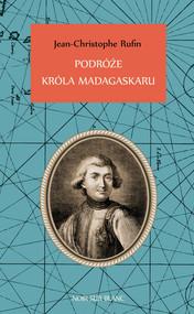 okładka Podróże króla Madagaskaru, Ebook | Jean-Christophe Rufin