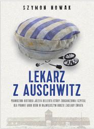 okładka Lekarz z Auschwitz, Ebook | Szymon Nowak