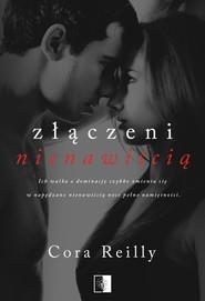 okładka Złączeni nienawiścią, Ebook | Cora Reilly