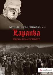 okładka Łapanka, Ebook | Witold  Niesłuchowski