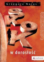 okładka Skok w dorosłość, Ebook | Grzegorz  Noras