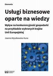 okładka Usługi biznesowe oparte na wiedzy, Ebook | Joanna  Wyszkowska-Kuna