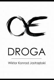 okładka Droga, Ebook | Wiktor  Konrad Jastrzębski