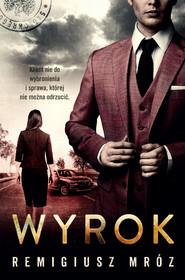 okładka Wyrok. , Ebook | Remigiusz Mróz