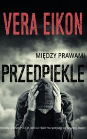 okładka Między prawami. Przedpiekle. , Ebook | Vera Eikon