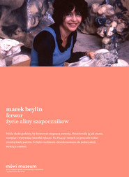 okładka Ferwor. Życie Aliny Szapocznikow, Ebook | Marek Beylin