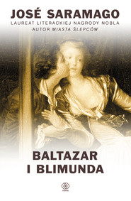 okładka Baltazar i Blimunda, Ebook | José Saramago