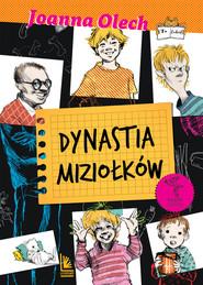 okładka Dynastia Miziołków, Ebook | Joanna Olech