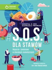 okładka S.O.S. dla stawów, Ebook   Anna Piekarczyk, Katarzyna Olejniczak