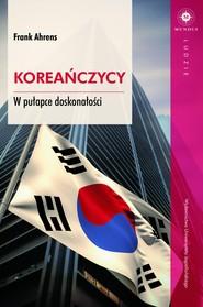 okładka Koreańczycy, Ebook | Ahrens Frank