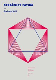 okładka Strażnicy fatum, Ebook | Keff Bożena