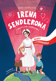 okładka Irena Sendlerowa, Ebook | Beata Ostrowicka