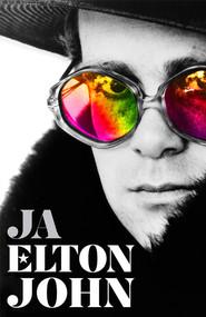 okładka Ja. Pierwsza i jedyna autobiografia Eltona Johna., Książka | Elton John