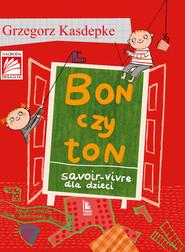 okładka Bon czy ton, Ebook | Grzegorz Kasdepke