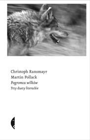 okładka Pogromca wilków, Ebook | Martin Pollack, Christoph Ransmayr