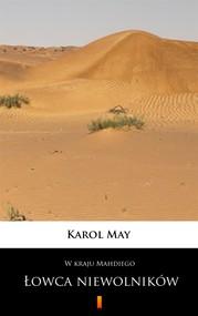 okładka W kraju Mahdiego. Łowca niewolników, Ebook | Karol May