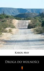 okładka Leśna Różyczka. Droga do wolności, Ebook | Karol May