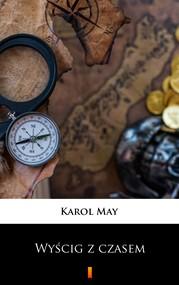 okładka Leśna Różyczka. Wyścig z czasem, Ebook | Karol May