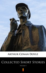 okładka Collected Short Stories. Volume 5, Ebook   Arthur Conan Doyle