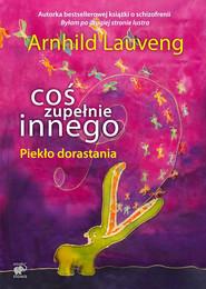 okładka Coś zupełnie innego, Ebook | Arnhild Lauveng