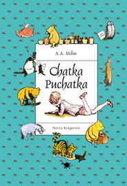 okładka Chatka Puchatka, Ebook | A. A. Milne