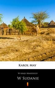 okładka W kraju Mahdiego. W Sudanie, Ebook | Karol May