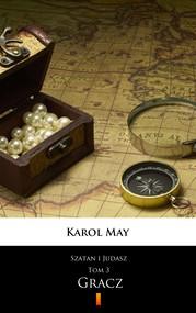okładka Szatan i Judasz. Gracz, Ebook | Karol May