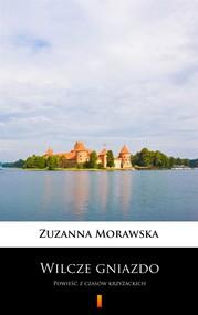 okładka Wilcze gniazdo, Ebook | Zuzanna Morawska