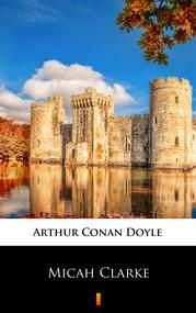 okładka Micah Clarke, Ebook | Arthur Conan Doyle