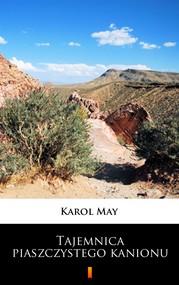 okładka Tajemnica piaszczystego kanionu, Ebook   Karol May