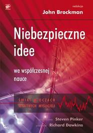 okładka Niebezpieczne idee we współczesnej nauce, Ebook  