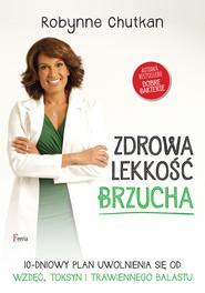 okładka Zdrowa lekkość brzucha, Ebook | Robynne Chutkan