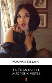okładka La Demoiselle aux yeux verts, Ebook | Maurice Leblanc