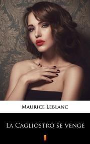 okładka La Cagliostro se venge, Ebook | Maurice Leblanc