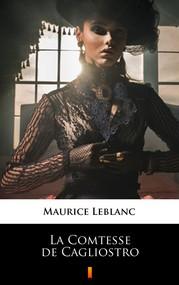 okładka La Comtesse de Cagliostro, Ebook | Maurice Leblanc