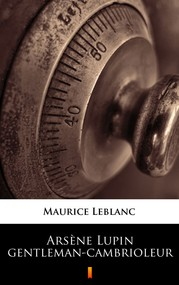 okładka Arsène Lupin gentleman-cambrioleur, Ebook | Maurice Leblanc