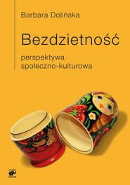 okładka Bezdzietność, Ebook | Barbara Dolińska