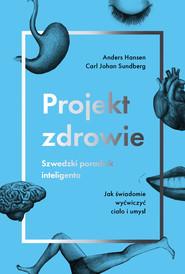 okładka Projekt zdrowie, Ebook | Anders Hansen, Carl Johan Sundberg